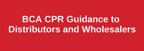 BCA CPR GUIDANCE TO WHOLESALERS AND DISTRIB.png